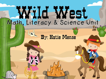 Cowboys and Wild West Math Literacy & Science Unit