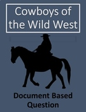 Cowboys of the Wild West: Document Based Questions (DBQ) Practice