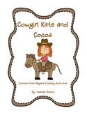 Cowgirl Kate & Cocoa ELA Book Activities {CCSS Aligned}