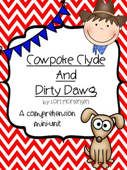 Cowpoke Clyde {Comprehension activities}