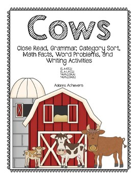 Cows Close Read and Other ELA and Math Activities