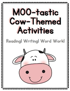 Cows! Cow-Themed Reading, Writing and Word Work