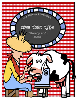 """""""Click, Clack, Moo, Cows That Type"""" Math and Literacy"""