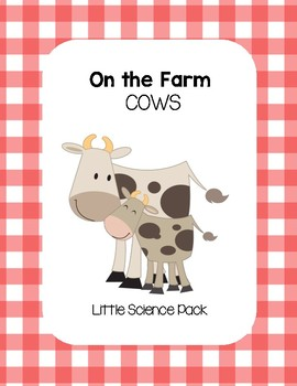 Cows on the Farm - Little Science Pack