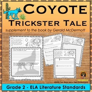 Coyote Trickster Tale Literature Standards Support Pages Grade 2
