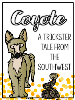 Coyote: A Trickster Tale from the Southwest