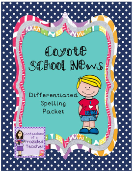 Coyote School News Differentiated Spelling (Scott Foresman Reading Street)