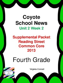 Coyote School News:  Reading Street Fourth Grade Supplemental Packet
