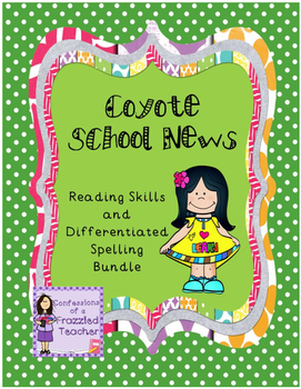 Coyote School News Reading and Spelling Bundle (Scott Foresman Reading Street)