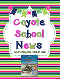 Coyote School News Smart Response Clicker Quiz