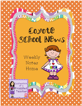 Coyote School News Weekly Take Home Letters (Scott Foresma