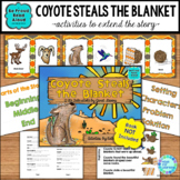 Folktale Activities Coyote Steals the Blanket Reader's Theater and More