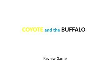 Coyote and the Buffalo Review Game
