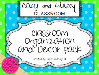 Cozy and Classy Classroom: Organization and Decor Pack {Br