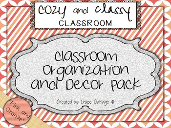 Cozy and Classy Classroom: Organization and Decor Pack {Pink & Orange}