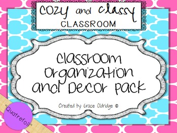 Cozy and Classy Classroom: Organization and Decor Pack {Quatrefoil}