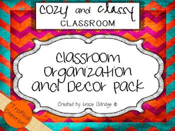 Cozy and Classy Classroom: Organization and Decor Pack {Tropical Chevron}