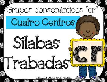 Cr Centro de Silabas Trabadas Grupos Consonanticos StationsBilingual Mrs.Partida