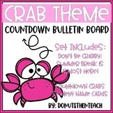 Crab Theme Countdown Bulletin Board