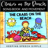Crabs on the Beach - Book, Song  and Movement for Circle Time