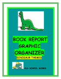 Book Report Graphic Organizer Dinosaur Themed