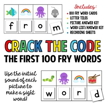 Crack The Code - The First 100 FRY Words:  Use Initial Sounds to Crack The Code!