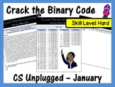 Crack the Binary Code – January Message CS Unplugged