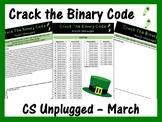 Crack the Binary Code – March Message (CS Unplugged)