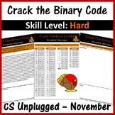 Crack the Binary Code – November Message (CS Unplugged) Sk