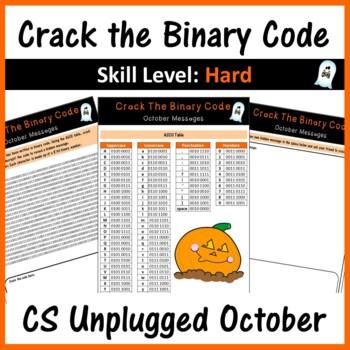 Crack the Binary Code – October Message (CS Unplugged): Skill Level - Hard