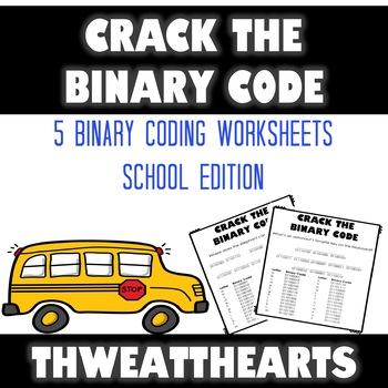 Crack the Binary Code School Worksheets