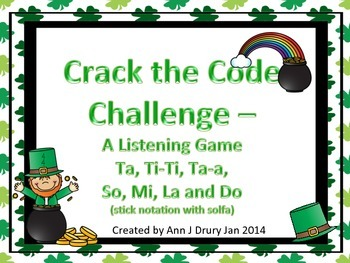 Crack the Code - A Listening Challenge for So, Mi, La, Do, Ta,  Ti-Ti and Ta-a