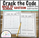 Crack the Code Math Back to School Edition Addition and Su