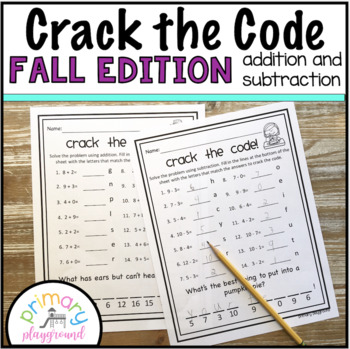 Crack the Code Math Fall Edition  No Prep Addition and Subtraction