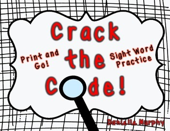 Crack the Code!  Sight Word Practice