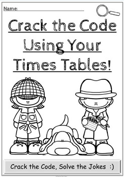 Times Tables Crack the Code Activity: 0-10 x tables