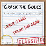 Crack the Codes - A Murder Mystery