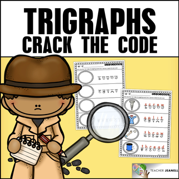 Trigraphs (3 Letter Blends) Crack the Code - Secret Trigraph Words