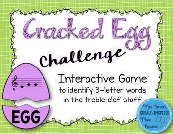 Cracked Egg Challenge Interactive Game {3-Letter Treble Clef Words}