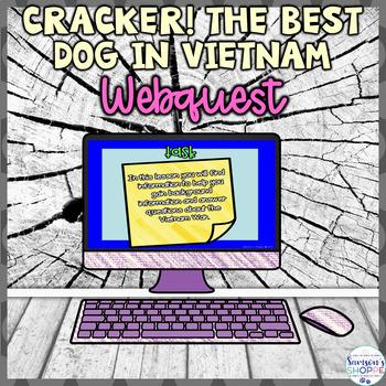Cracker! The Best Dog in Vietnam Webquest