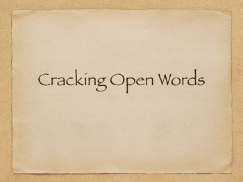 Cracking Open Words Mini-Lesson