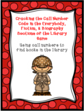 Cracking the Call Number Code in the E, F, & B Sections of the Library Game