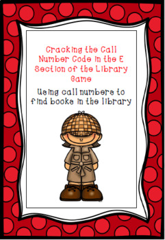 Cracking the Call Number Code in the E Section Game