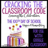 Cracking the Classroom Code® 100th Day of School Escape Room 3rd and 4th Grade