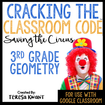 Cracking the Classroom Code 3rd Grade Geometry Escape Room
