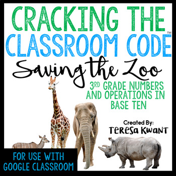 Cracking the Classroom Code™ 3rd Grade Operations in Base Ten Escape Room