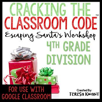 Cracking the Classroom Code™ 4th Grade Division Christmas Math Escape Room