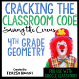 Cracking the Classroom Code™ 4th Grade Geometry Escape Room