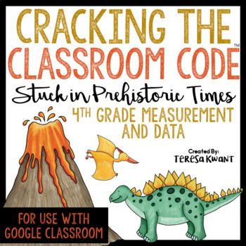 Cracking the Classroom Code 4th Grade Measurement and Data Escape Room