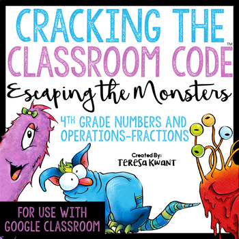 Cracking the Classroom Code™ 4th Grade Fractions Escape Room
